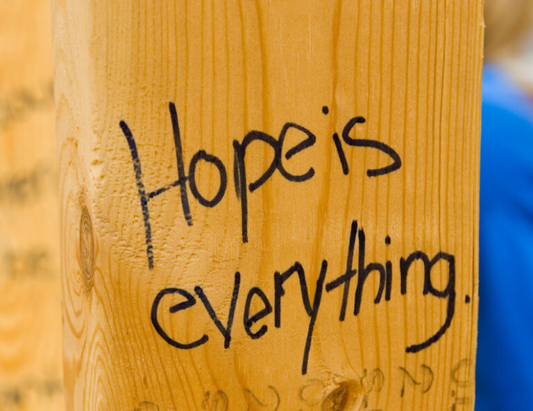 hope is everything